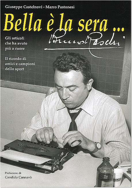"""""""Bella è la sera"""" Bruno Raschi - di Castelnovi e Pastonesi"""